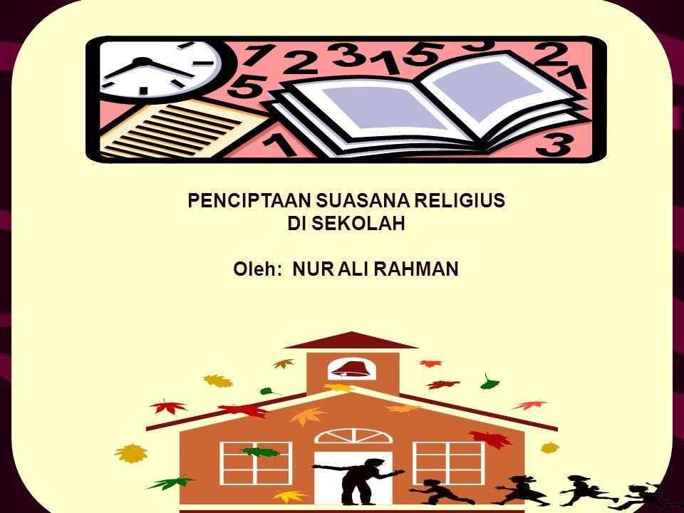 PENCIPTAAN SUASANA RELIGIUS