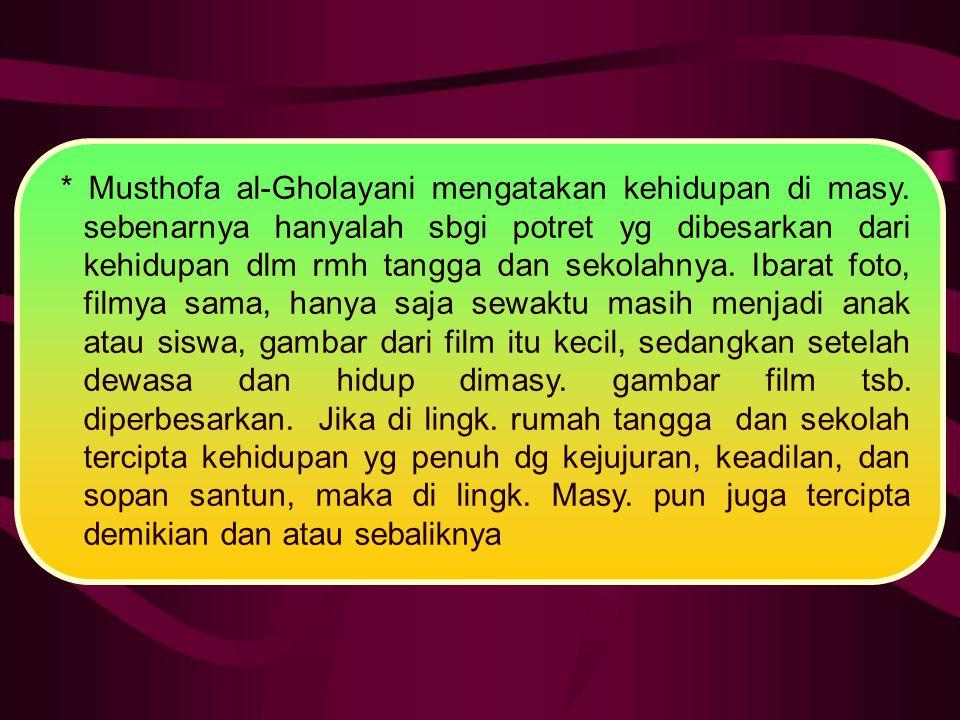 Musthofa al-Gholayani mengatakan kehidupan di masy