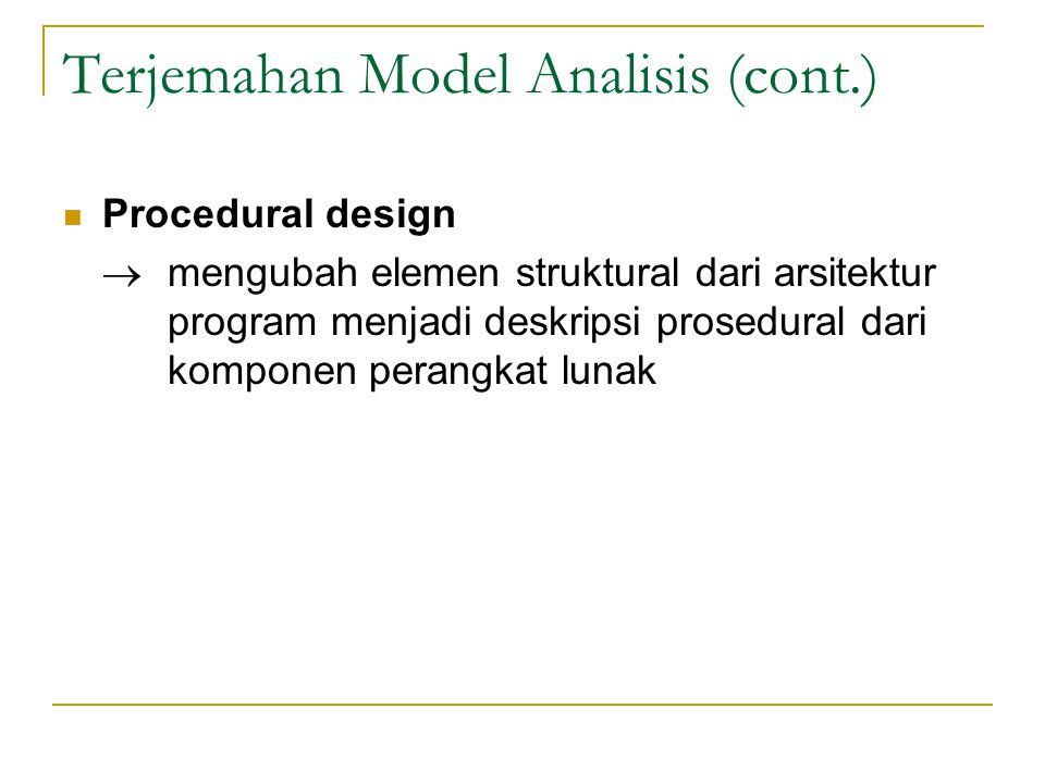 Terjemahan Model Analisis (cont.)