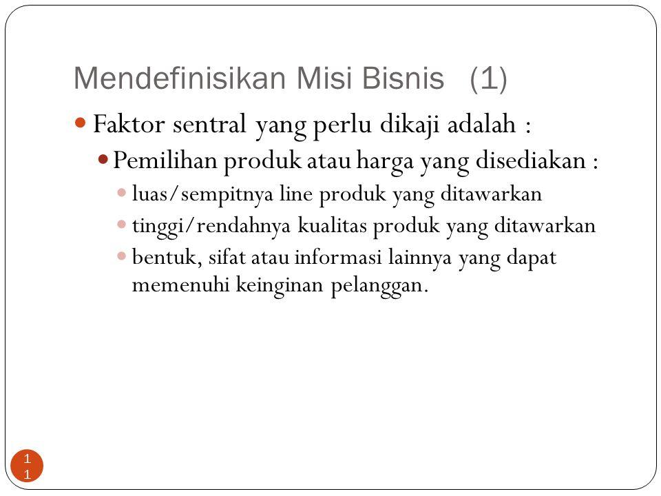 Mendefinisikan Misi Bisnis (1)
