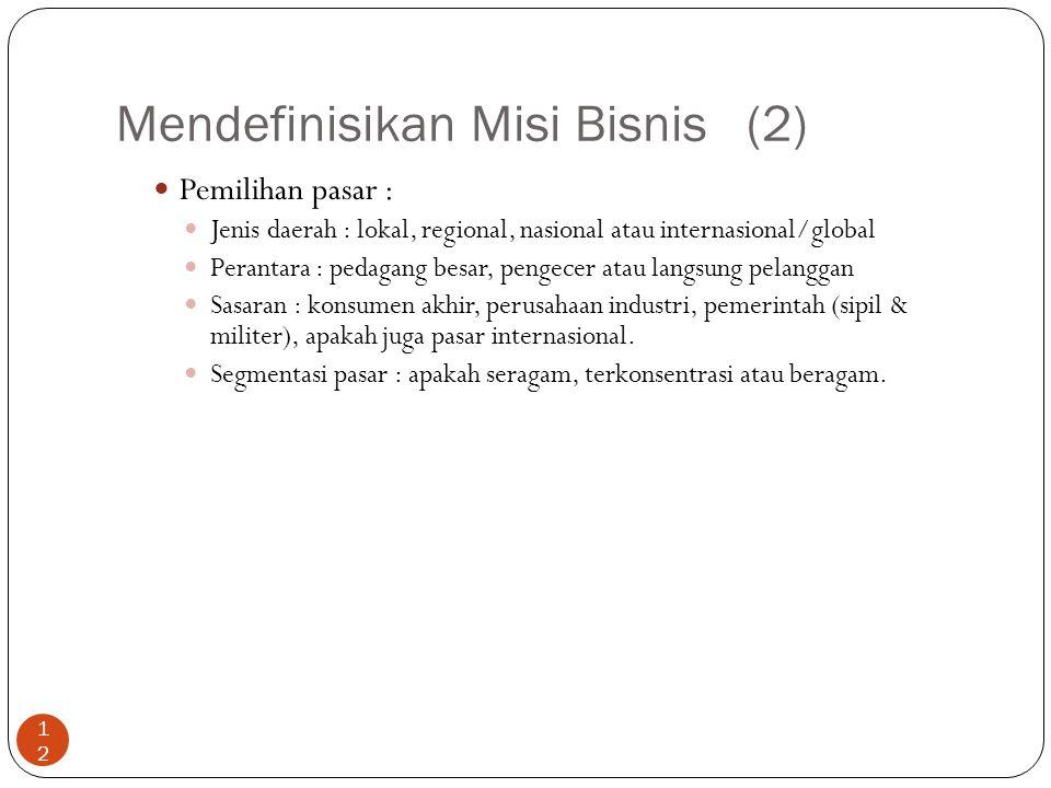 Mendefinisikan Misi Bisnis (2)