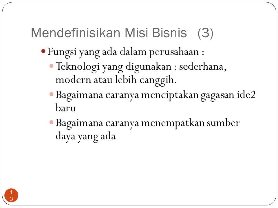Mendefinisikan Misi Bisnis (3)