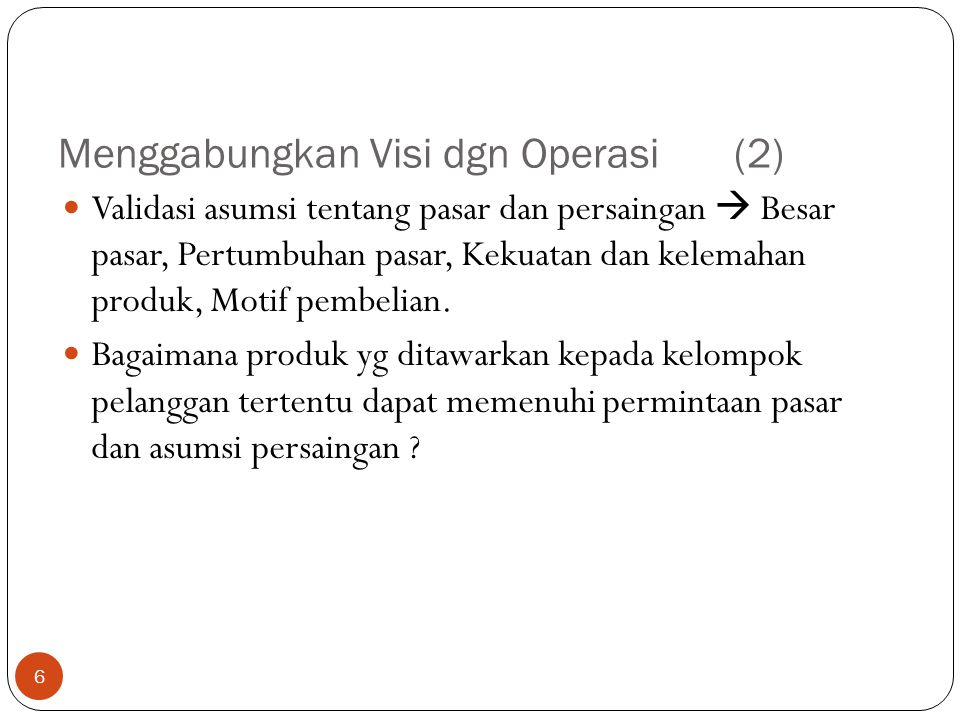 Menggabungkan Visi dgn Operasi (2)