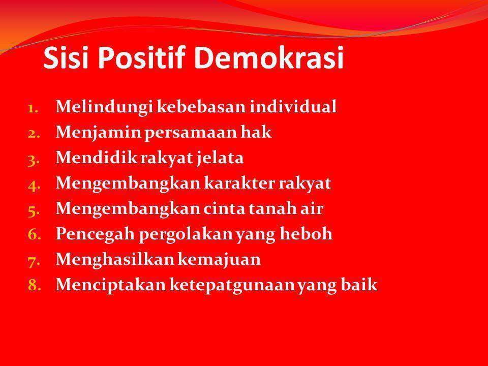 Sisi Positif Demokrasi