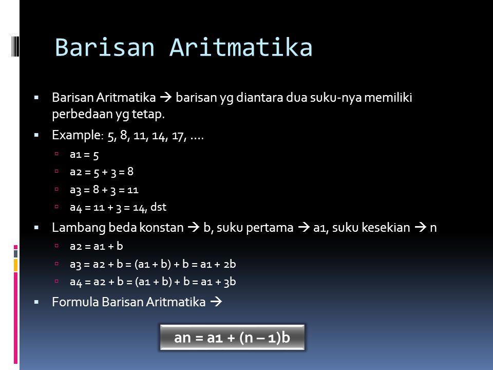 Barisan Aritmatika an = a1 + (n – 1)b