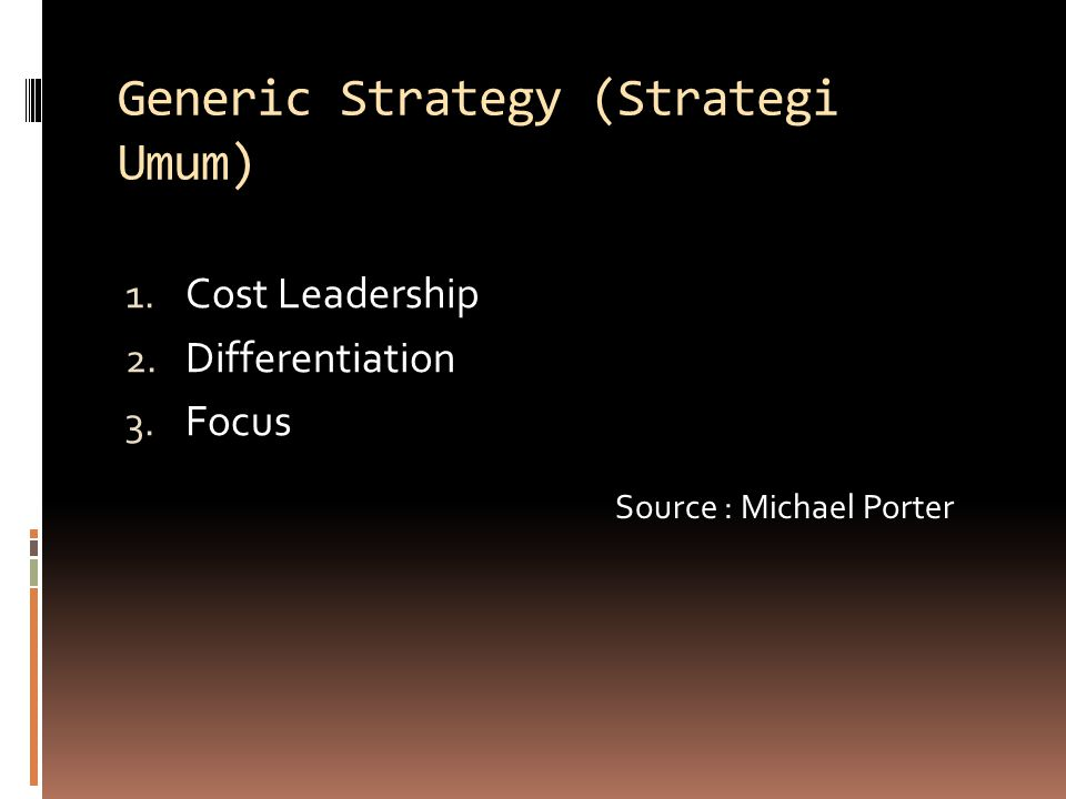 Generic Strategy (Strategi Umum)