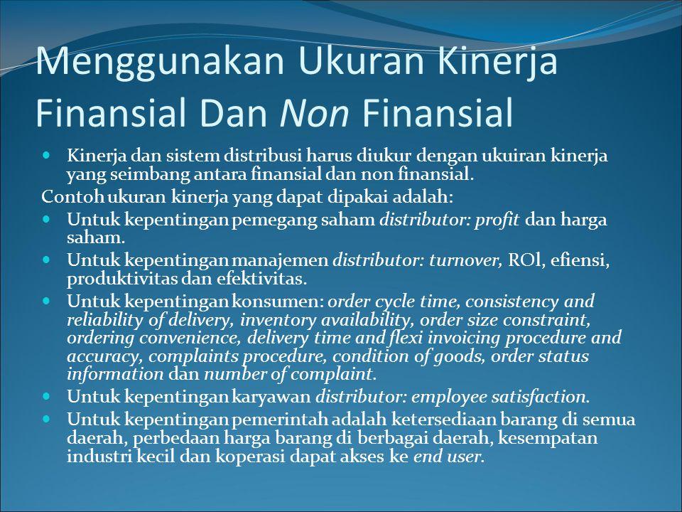 Menggunakan Ukuran Kinerja Finansial Dan Non Finansial