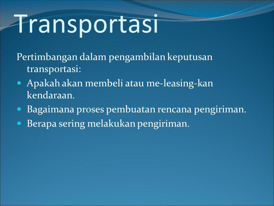 Transportasi Pertimbangan dalam pengambilan keputusan transportasi: