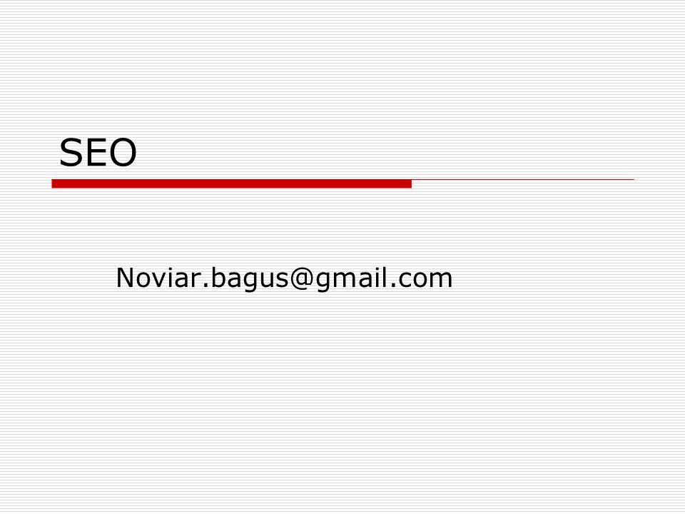 SEO Noviar.bagus@gmail.com