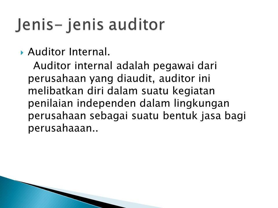 Jenis- jenis auditor Auditor Internal.