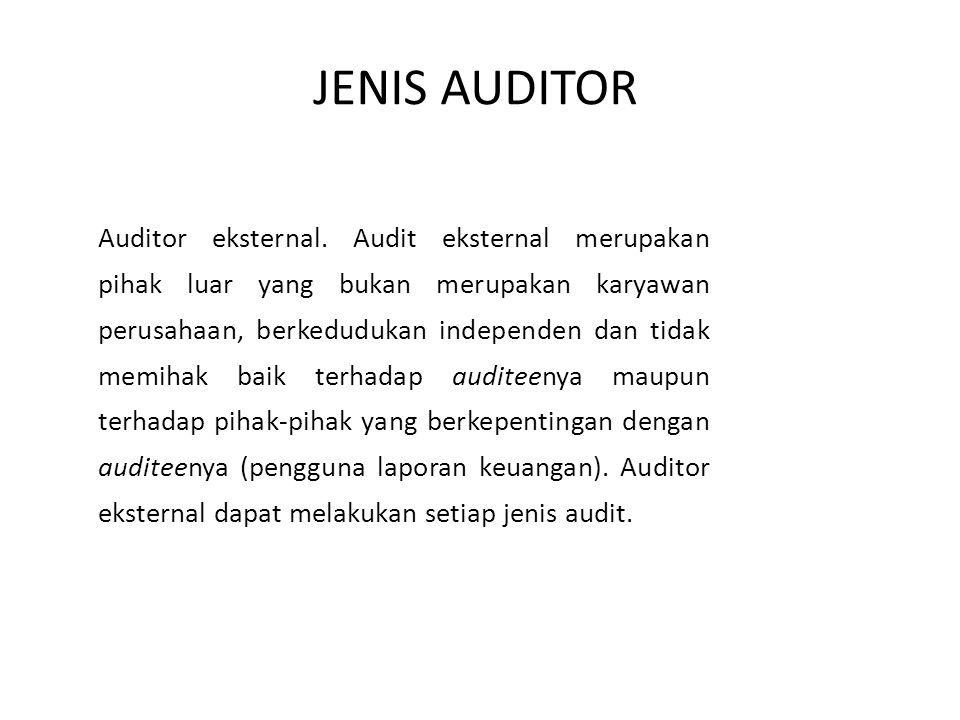 JENIS AUDITOR