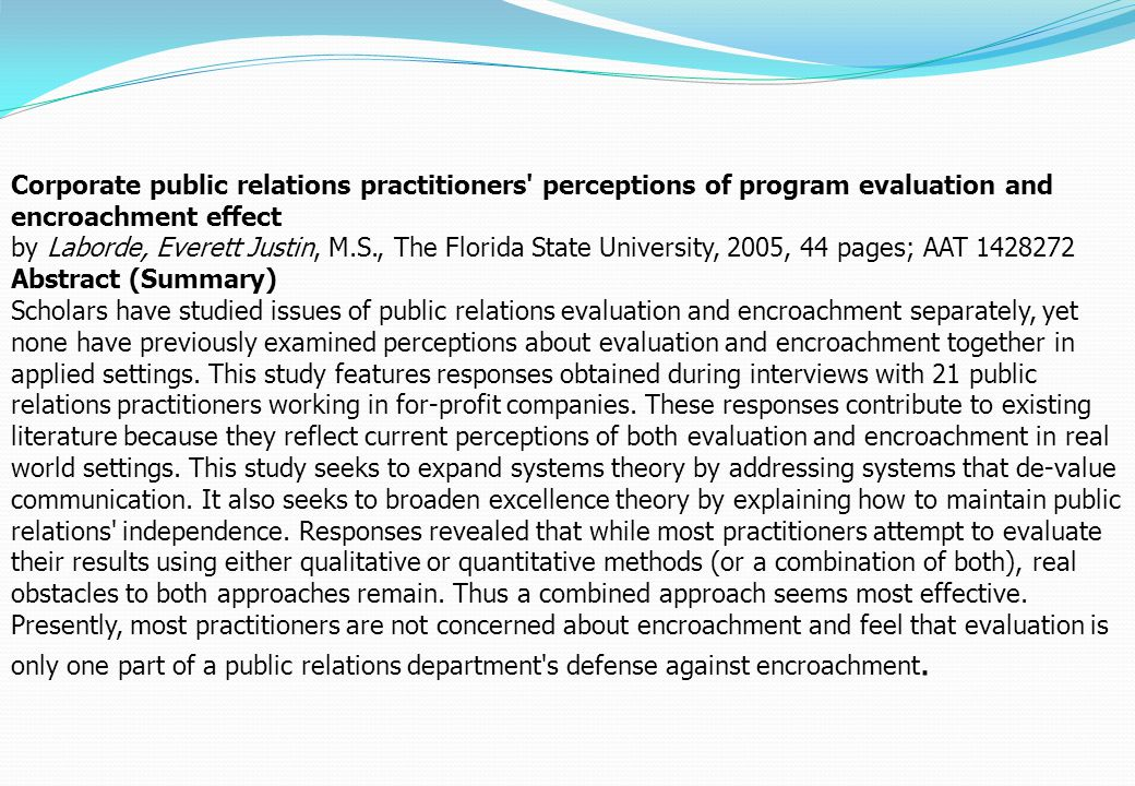 Corporate public relations practitioners perceptions of program evaluation and encroachment effect