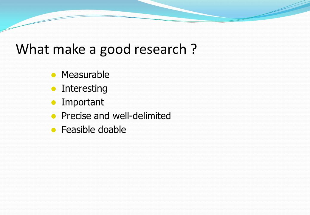 What make a good research