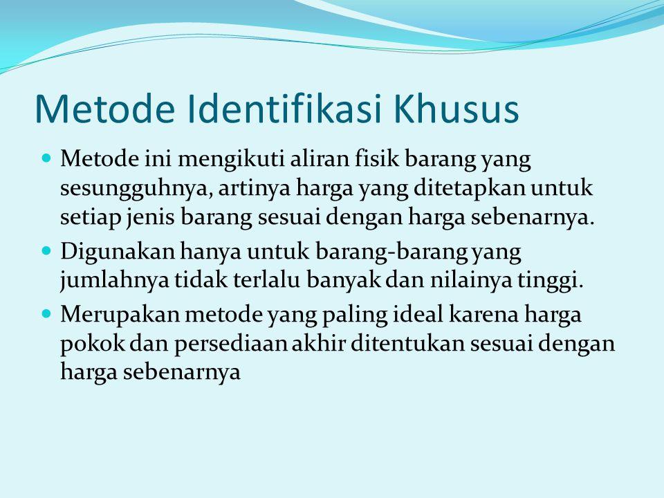 Metode Identifikasi Khusus