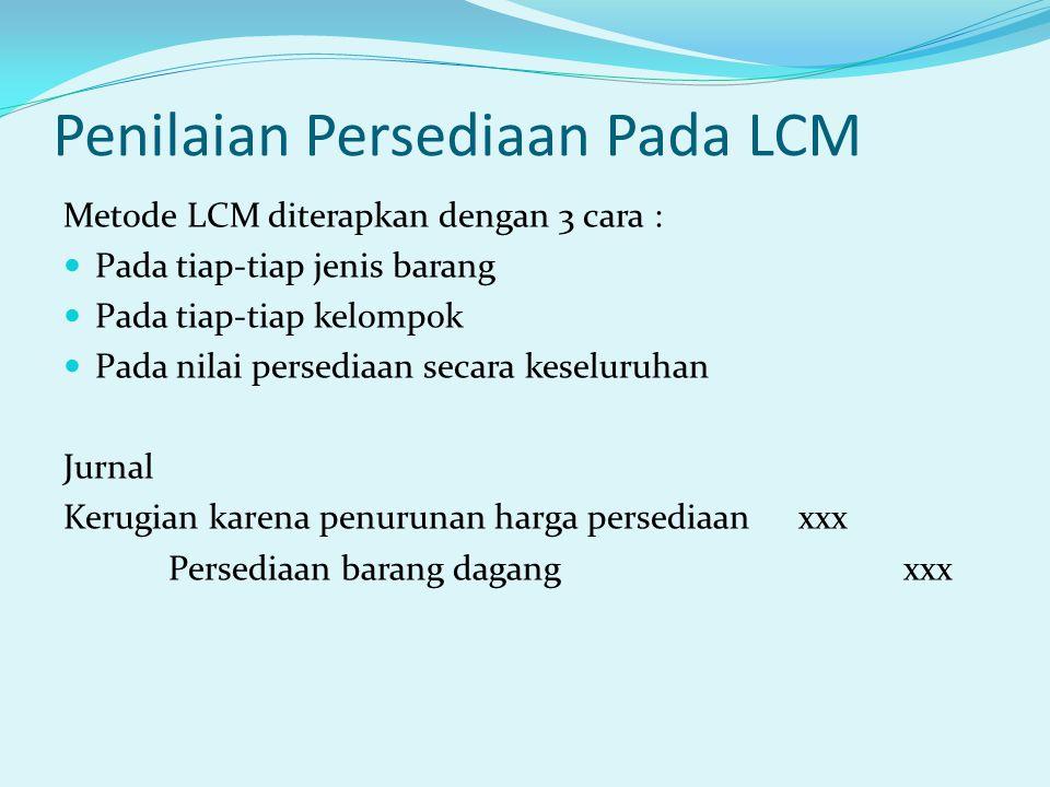 Penilaian Persediaan Pada LCM