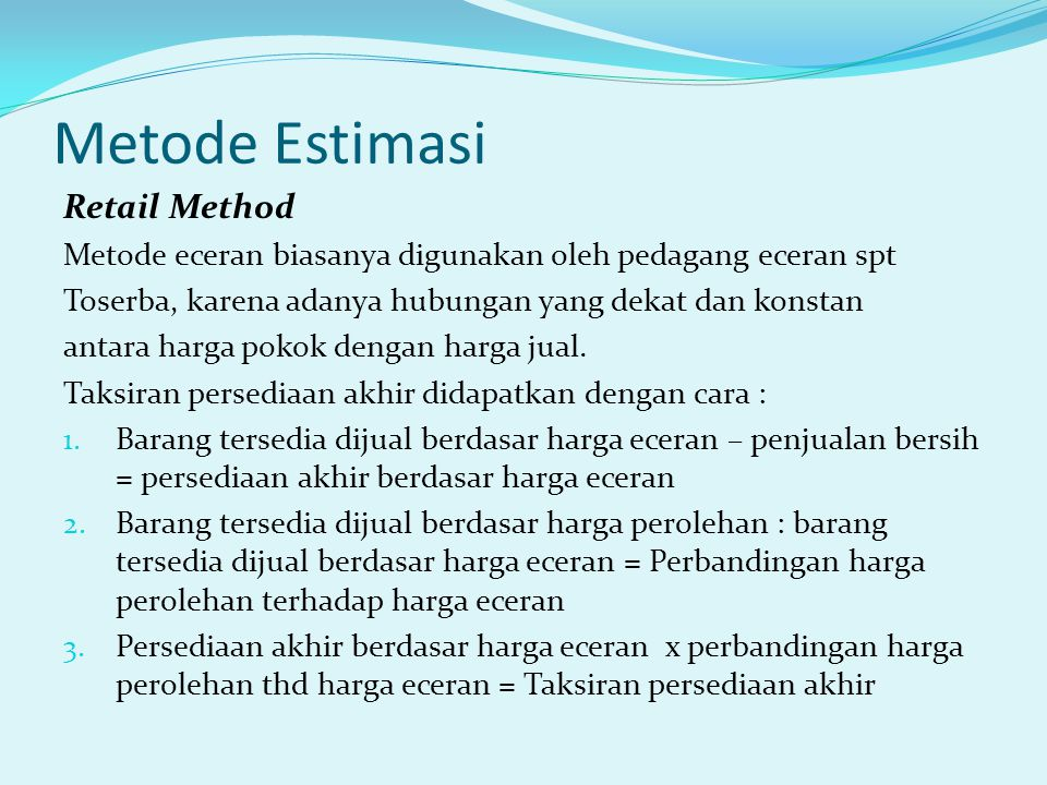 Metode Estimasi Retail Method
