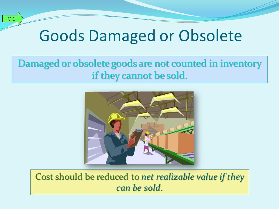 Goods Damaged or Obsolete