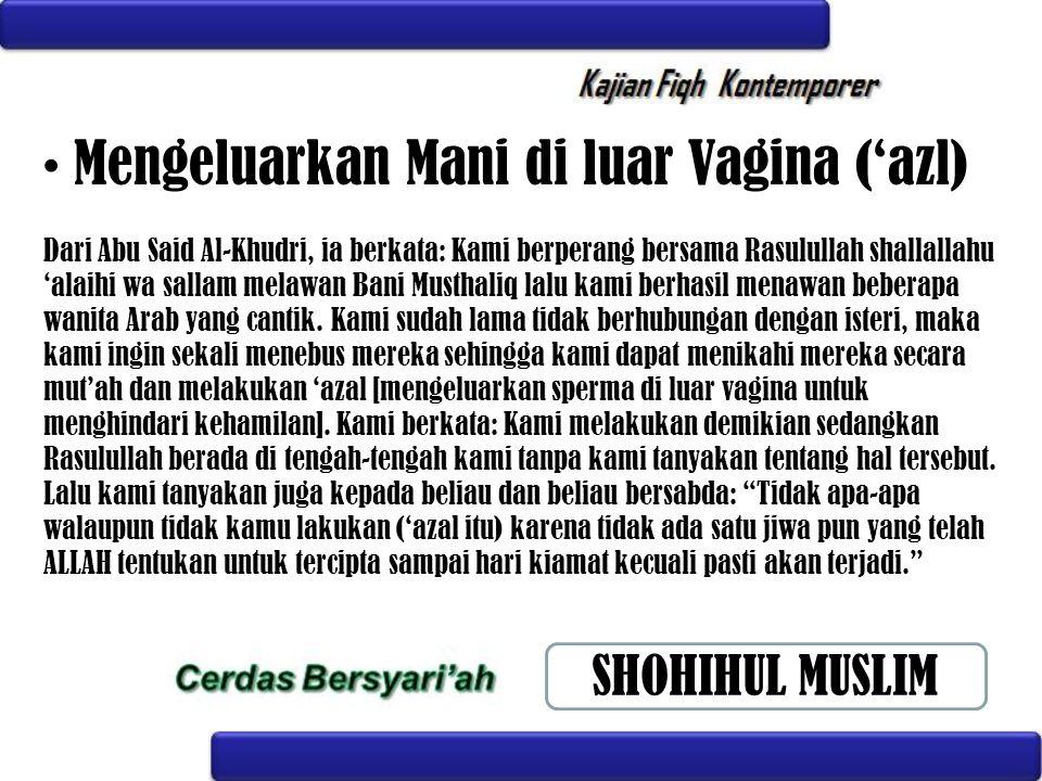 Mengeluarkan Mani di luar Vagina ('azl)