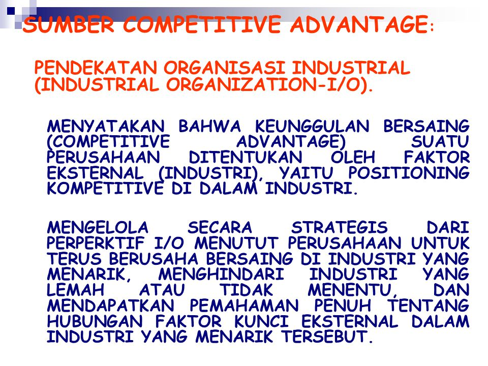 SUMBER COMPETITIVE ADVANTAGE: