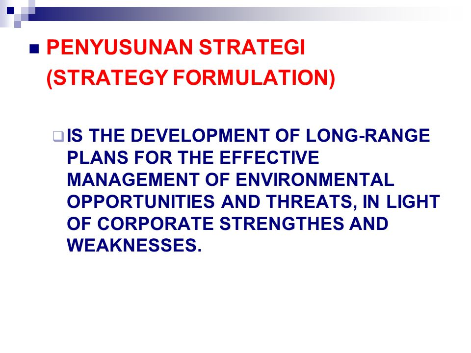 (STRATEGY FORMULATION)
