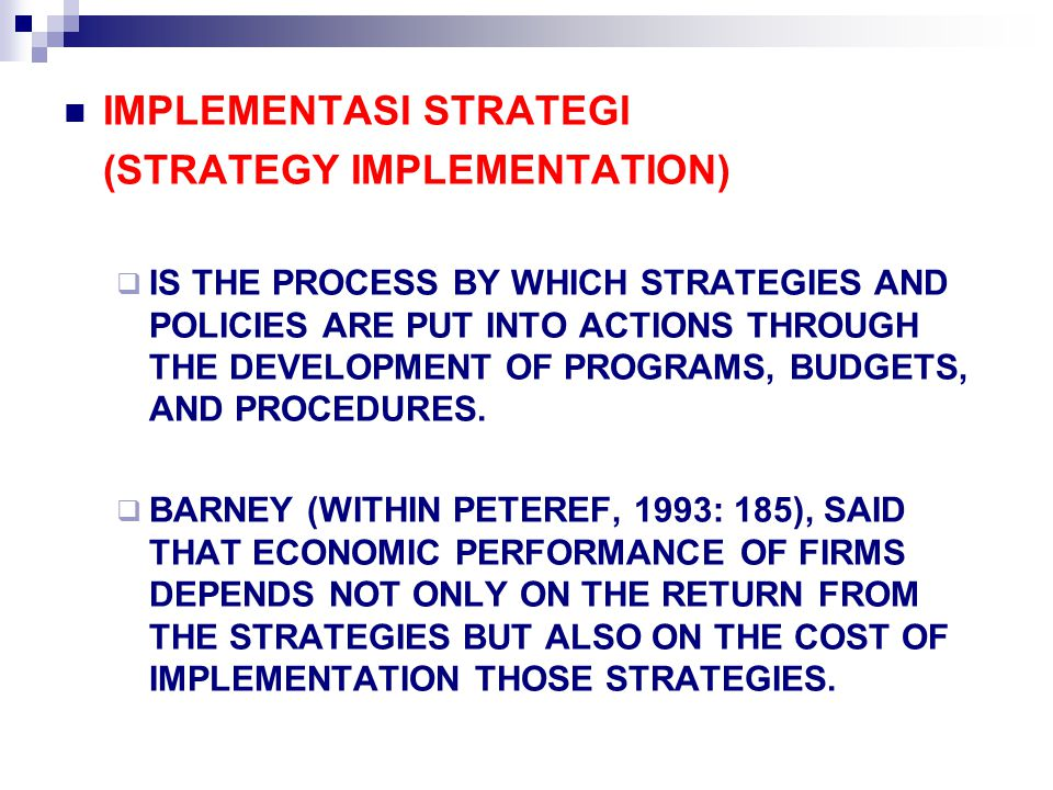 IMPLEMENTASI STRATEGI (STRATEGY IMPLEMENTATION)