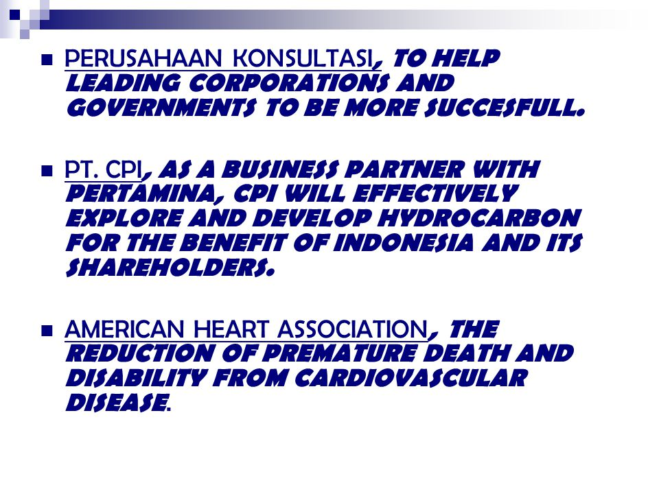 PERUSAHAAN KONSULTASI, TO HELP LEADING CORPORATIONS AND GOVERNMENTS TO BE MORE SUCCESFULL.