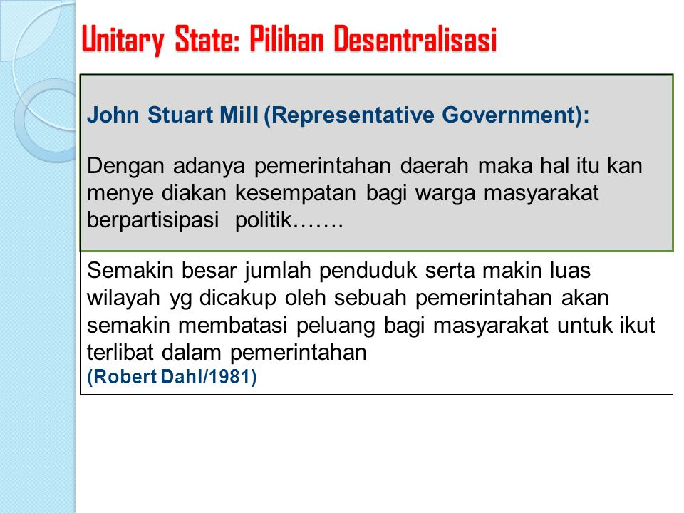 Unitary State: Pilihan Desentralisasi