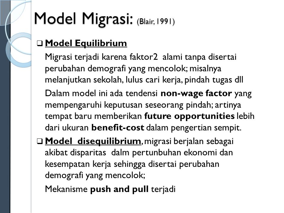 Model Migrasi: (Blair, 1991)