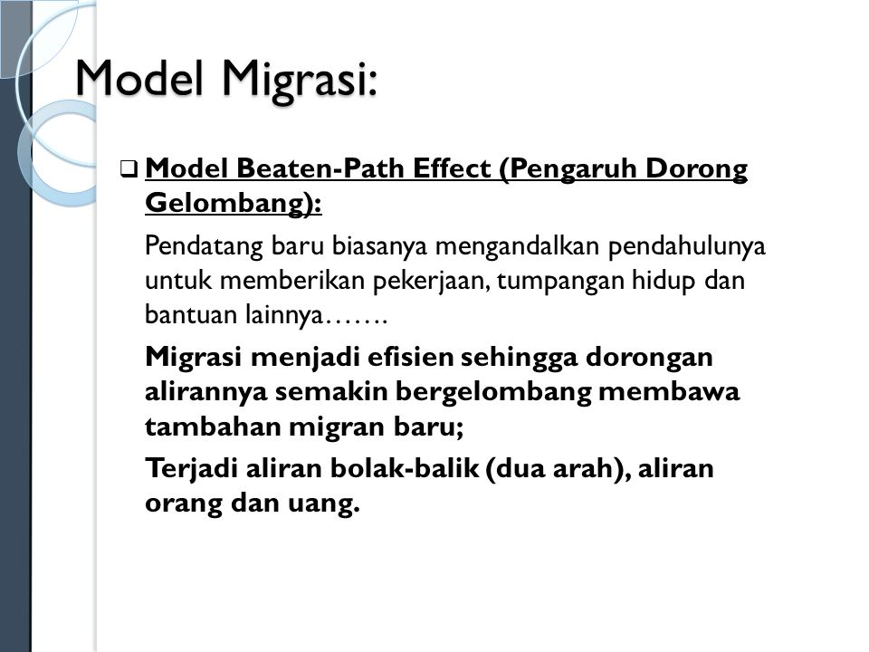 Model Migrasi: Model Beaten-Path Effect (Pengaruh Dorong Gelombang):