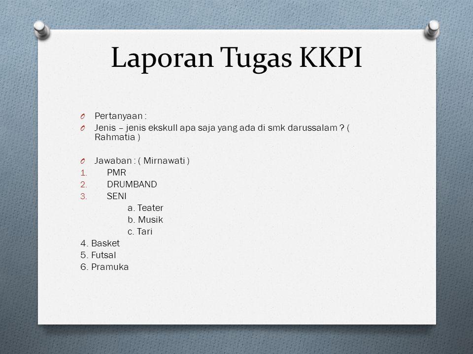 Laporan Tugas KKPI Pertanyaan :