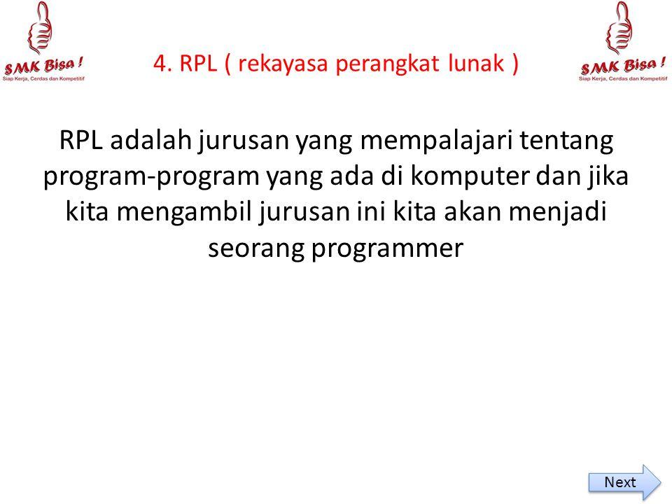 4. RPL ( rekayasa perangkat lunak )