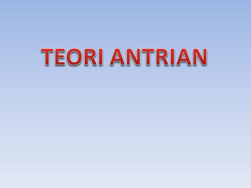 TEORI ANTRIAN