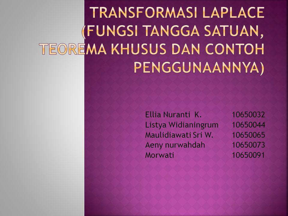 Transformasi Laplace (Fungsi Tangga Satuan, Teorema Khusus dan Contoh Penggunaannya)