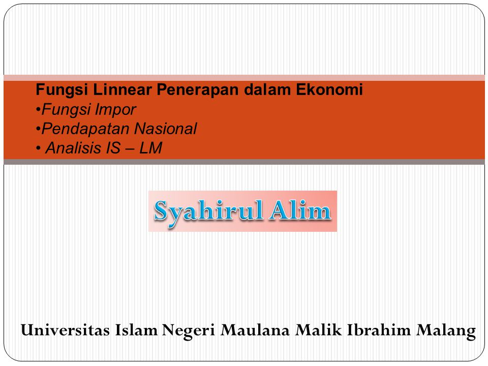 Syahirul Alim Universitas Islam Negeri Maulana Malik Ibrahim Malang