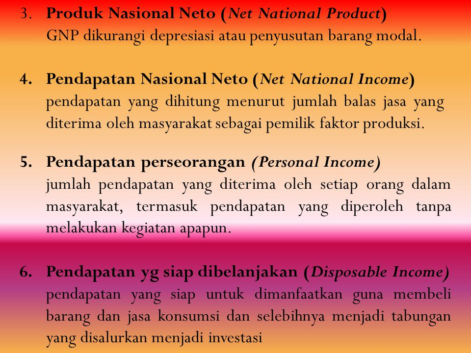 3. Produk Nasional Neto (Net National Product)