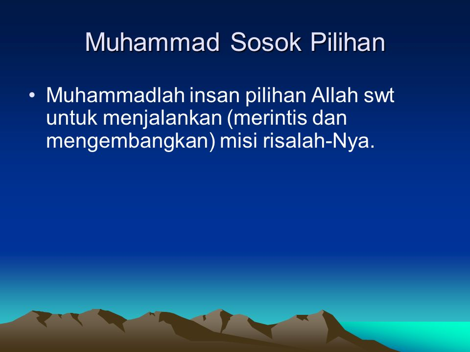 Muhammad Sosok Pilihan