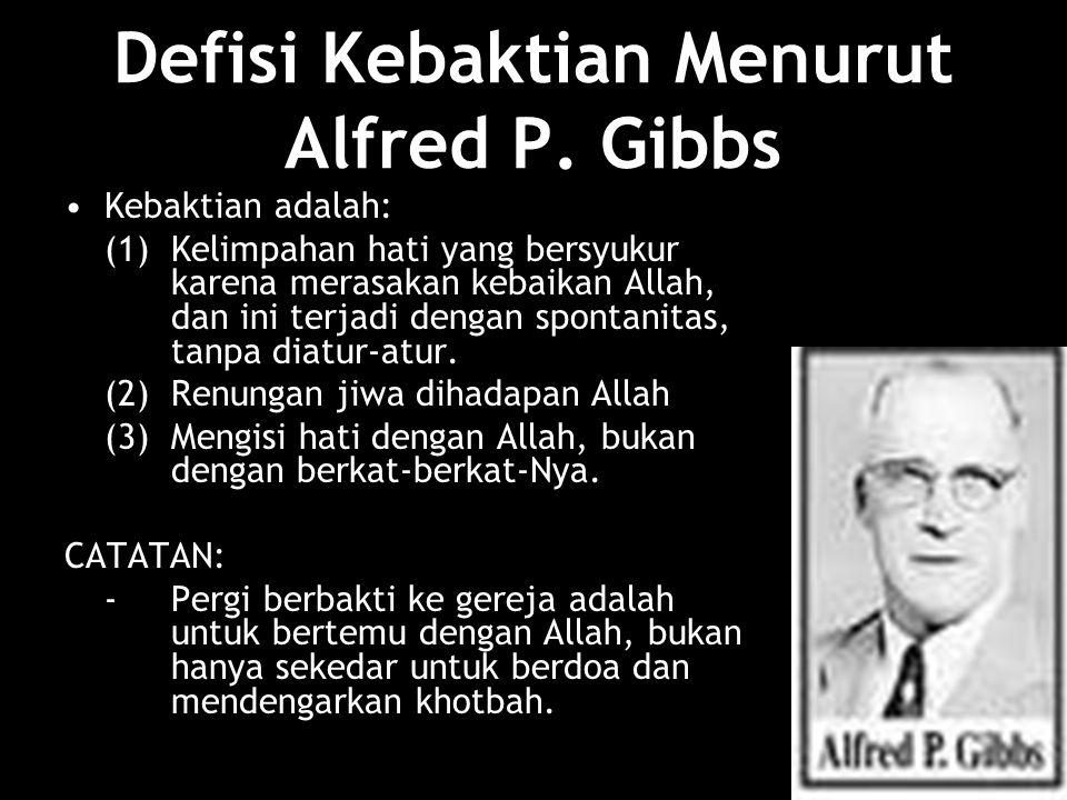 Defisi Kebaktian Menurut Alfred P. Gibbs