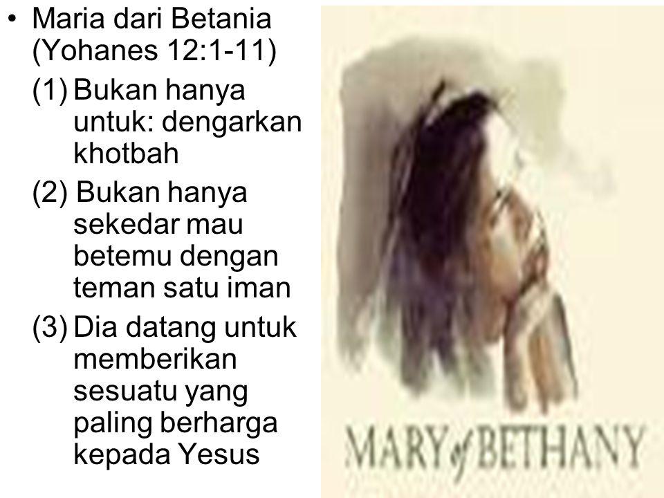 Maria dari Betania (Yohanes 12:1-11)