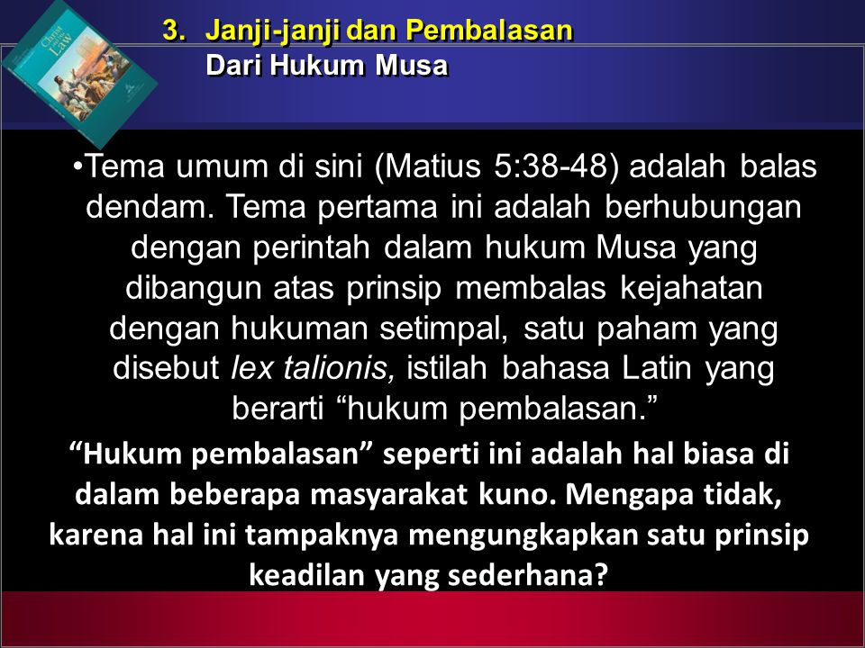 3. Janji-janji dan Pembalasan