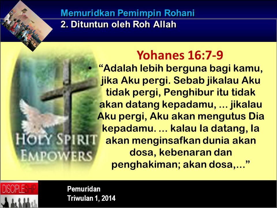 Memuridkan Pemimpin Rohani 2. Dituntun oleh Roh Allah