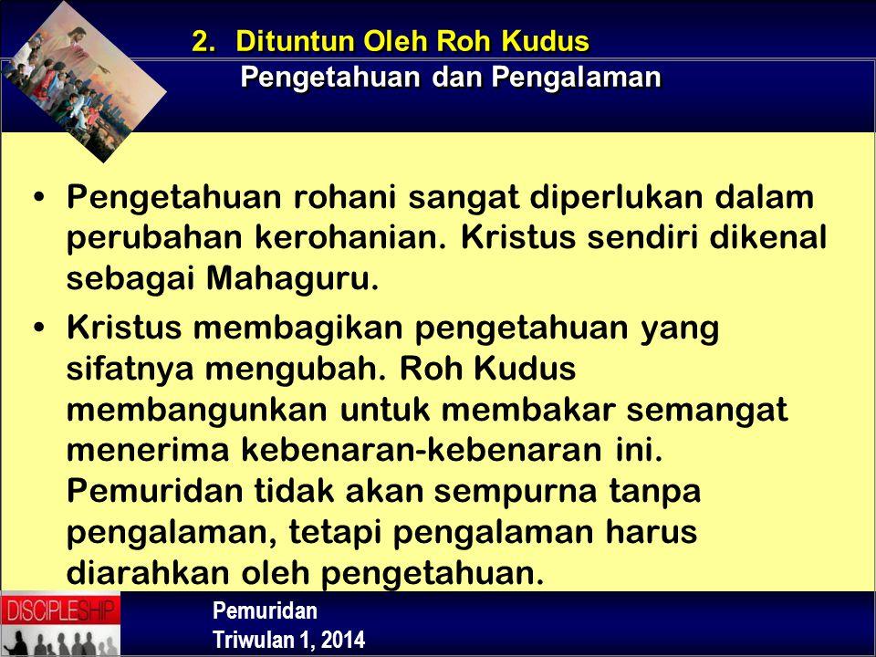 2. Dituntun Oleh Roh Kudus