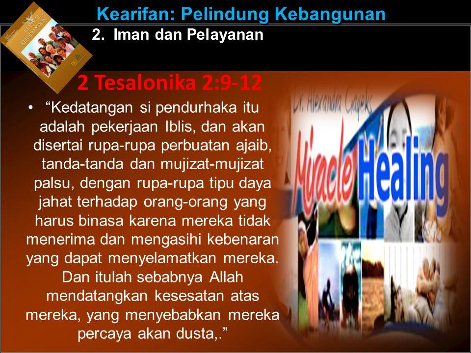 2 Tesalonika 2:9-12 Kearifan: Pelindung Kebangunan