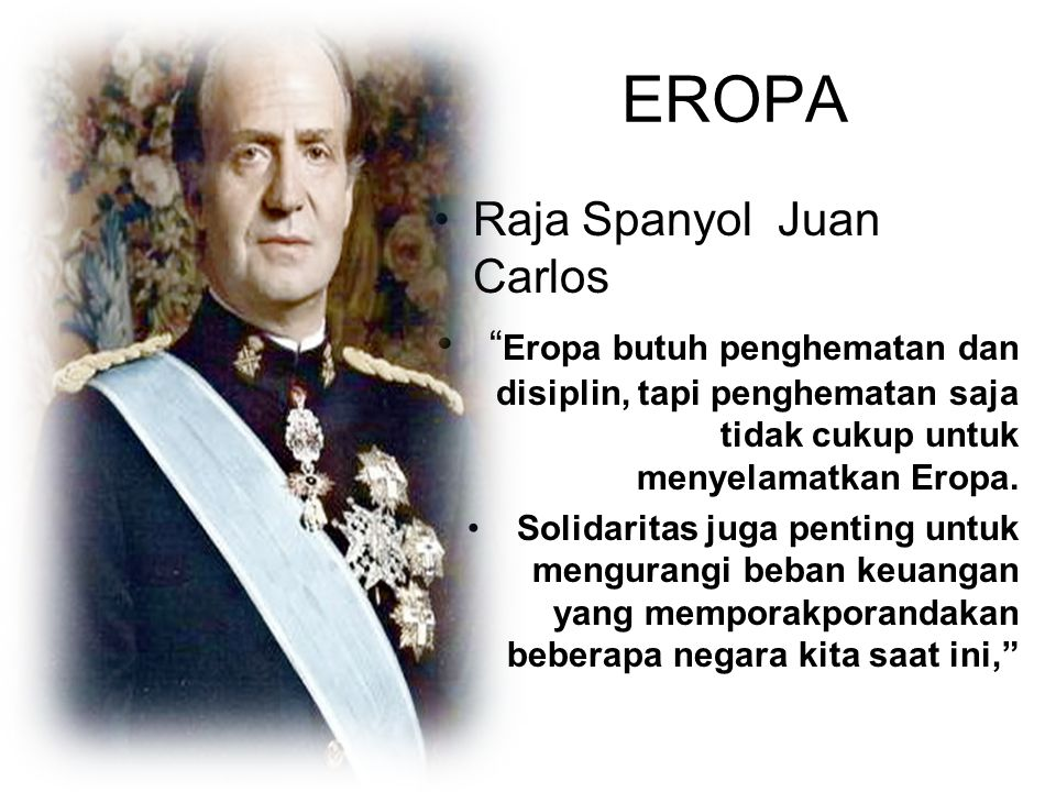 EROPA Raja Spanyol Juan Carlos