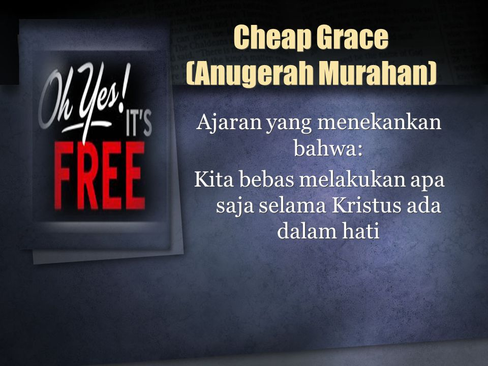 Cheap Grace (Anugerah Murahan)