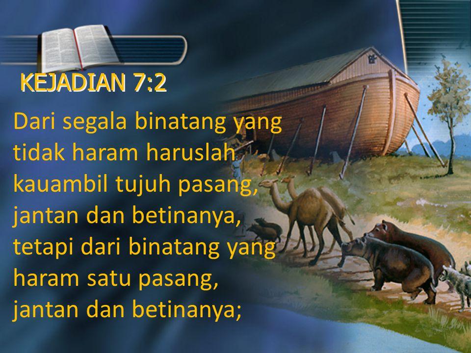 KEJADIAN 7:2