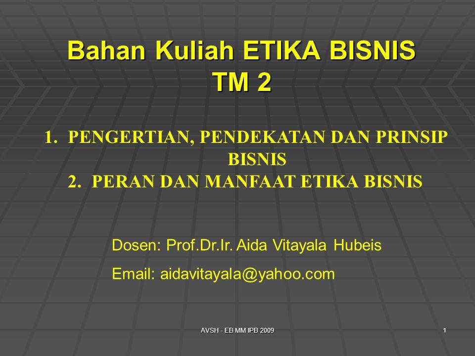 Bahan Kuliah ETIKA BISNIS TM 2