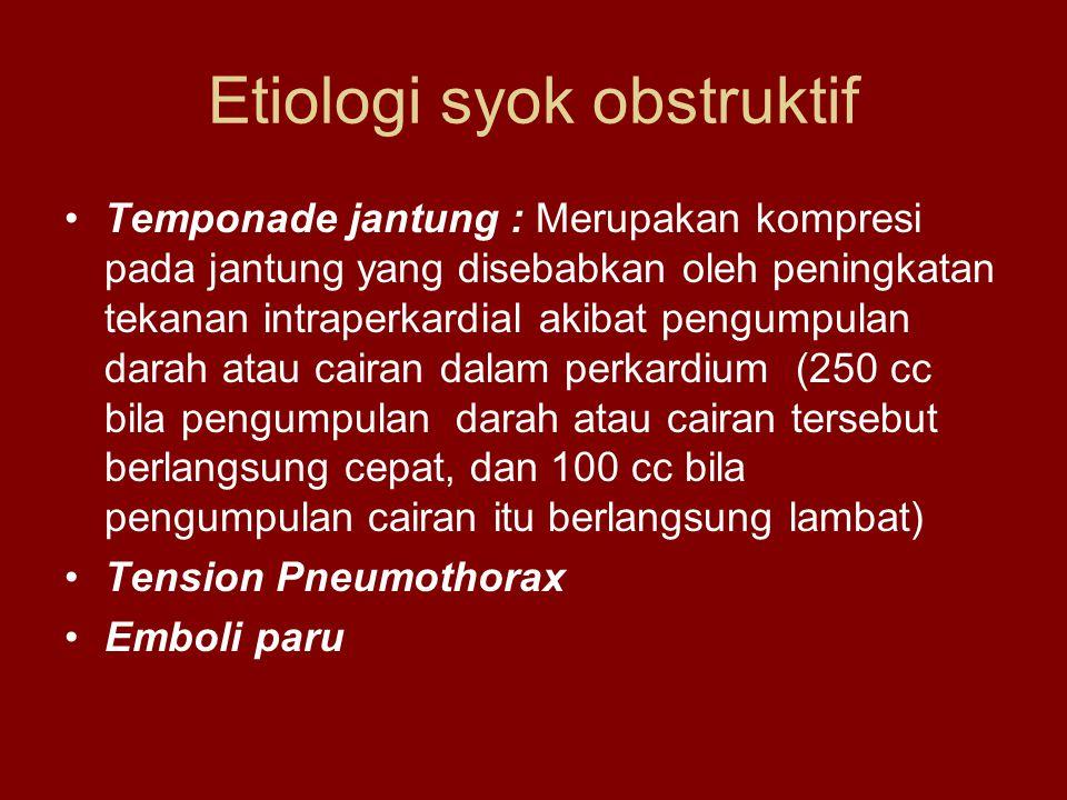 Etiologi syok obstruktif