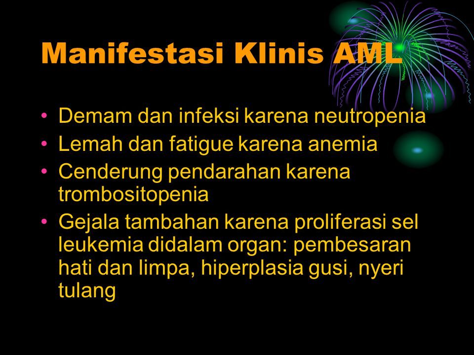 Manifestasi Klinis AML