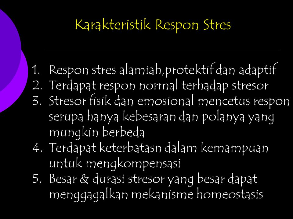 Karakteristik Respon Stres