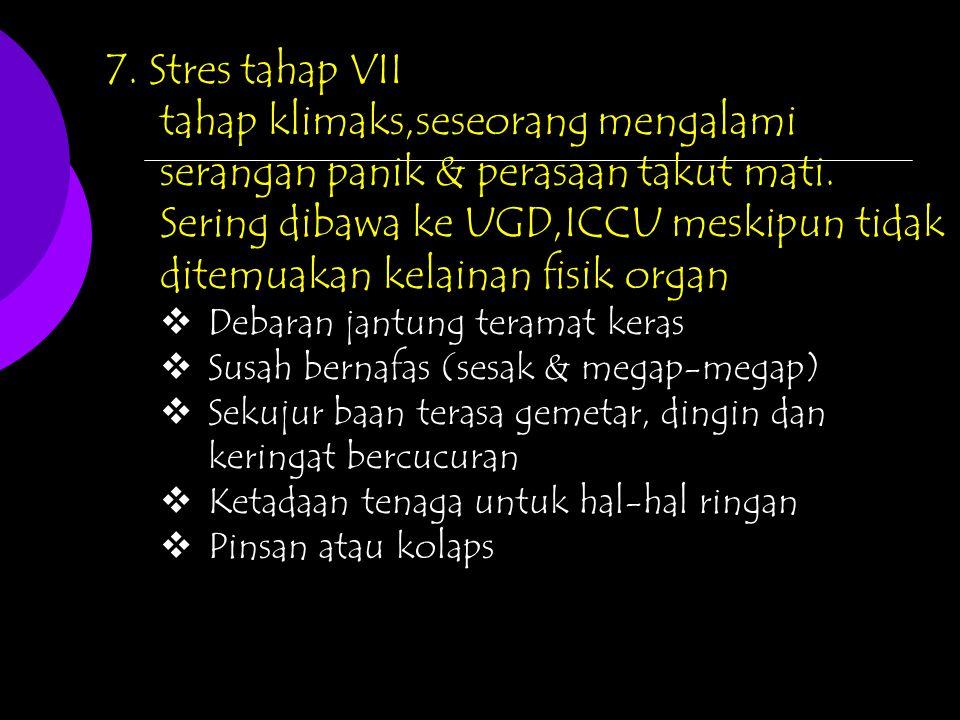 7. Stres tahap VII